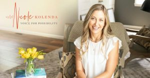 Nicole Kolenda - Voice for Possibility